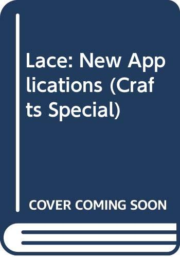 9789058771414: Lace: New Applications (Crafts Special)