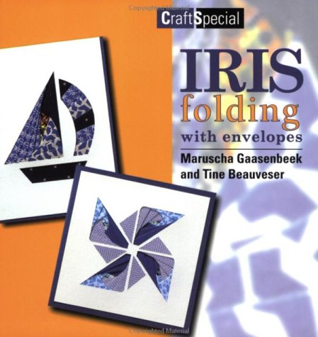 9789058772046: Iris Folding with Envelopes (Crafts Special)