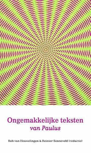 9789058816740: Ongemakkelijke teksten van Paulus: onder redactie van Rob van Houwelingen en Reinier Sonneveld ; overige auteurs Erik de Boer, Myriam Klinker-De Klerck, Michael Mulder ... [et al.]