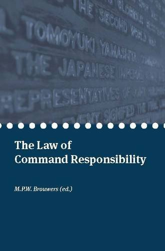 9789058870506: The Law of Command Responsibility