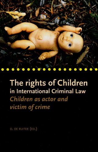 9789058870902: The Rights of Children in International Criminal Law: Children as Actor and Victim of Crime