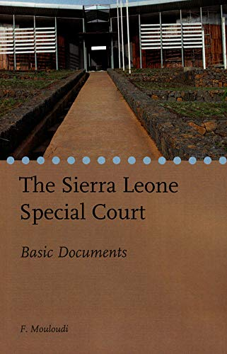 9789058871534: The Sierra Leone Special Court: Basic Documents