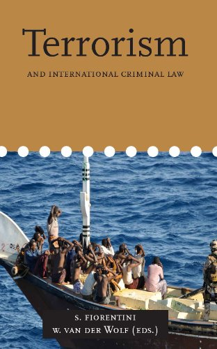 Terrorism and International Criminal Law (International Criminal Law Series)