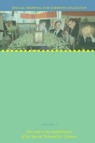 9789058871923: Special Tribunal for Lebanon Collection: The Road to the Establishment of the Special Tribunal for Lebanon