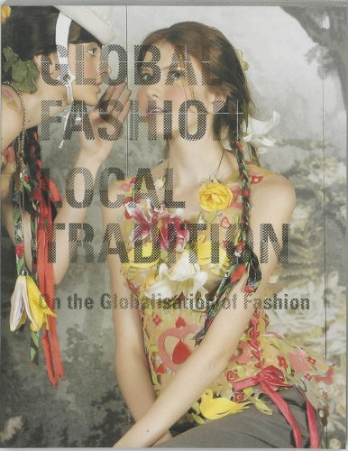9789058973726: Global Fashion Local Tradition: On the Globalisation of Fashion
