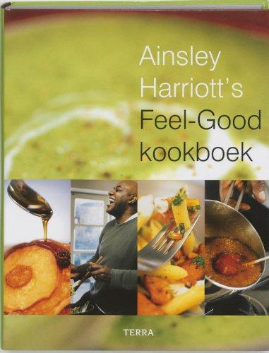 Feel-Good kookboek / druk 1: Harriott, A.
