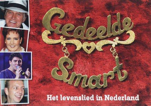 Gedeelde smart: het levenslied in Nederland: De Vries, Roelof,
