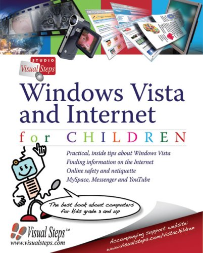 9789059050563: Windows Vista and Internet for Children: The Best Book about Computers for Kids Grade 3 and Up (Computer Books for Children)
