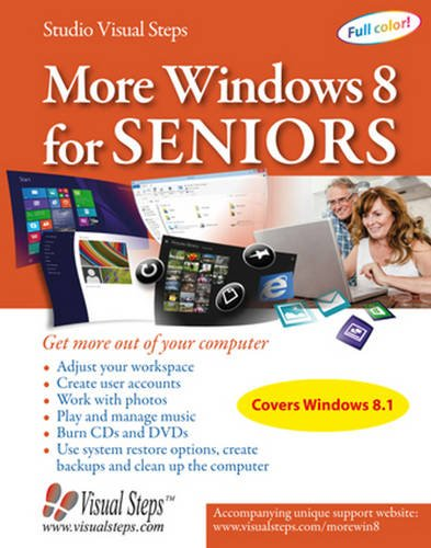 9789059050792: More Windows 8 for Seniors: Get More Out of Your Computer (Computer Books for Seniors series)