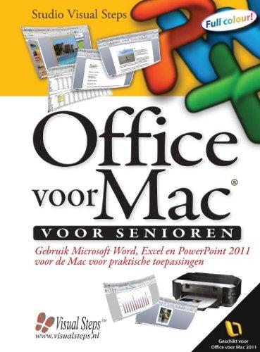 9789059051881: Office voor Mac voor senioren: gebruik Microsoft Word, Excel en PowerPoint 2011 voor de Mac voor praktische toepassingen