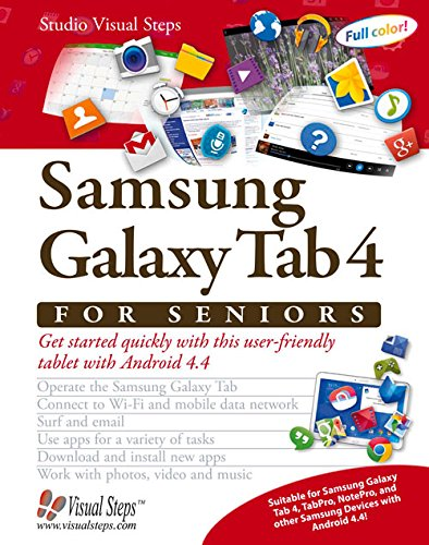 9789059052406: Samsung Galaxy Tab 4 for Seniors: Get Started Quickly with This User-Friendly Tablet with Android 4.4 (Computer Books for Seniors series)