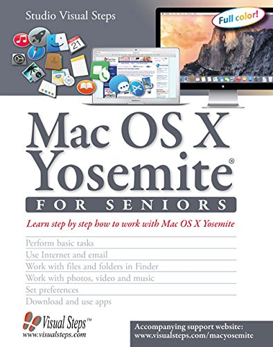 Mac OS X Yosemite for Seniors: Learn Step by Step How to Work with Mac OS X Yosemite 9789059053601 The Macintosh line of desktop computers and laptops from Apple has enjoyed enormous popularity in recent years amongst a steadily growin