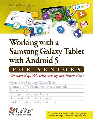 9789059054417: Working with a Samsung Galaxy Tablet with Android 5 for Seniors: Get started quickly with step-by-step instructions (Computer Books for Seniors series)