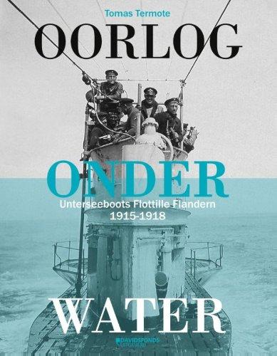 9789059085268: Oorlog onder water: unterseebootsflottille Flandern 1915-1918