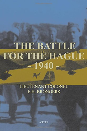 9789059113077: Battle for the Hague 1940: The First Great Airborne Operation in History