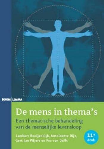 9789059316836: De mens in thema's: een thematische behandeling van de menselijke levensloop