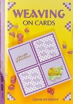 WEAVING ON CARDS: LEANE DE GRAAF