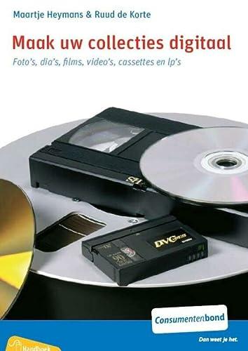 Maak uw collecties digitaal: foto's, dia's, films,: Heymans, Maartje, Korte,