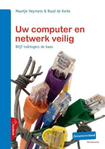 Uw computer en netwerk veilig/druk 1: blijf: Heymans, Maartje, De