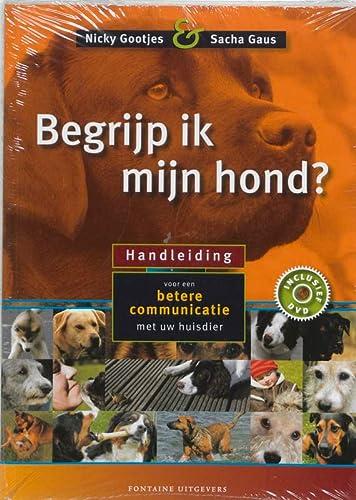 9789059561199: Begrijp ik mijn hond ?: handboek voor een betere communicatie met uw huisdier
