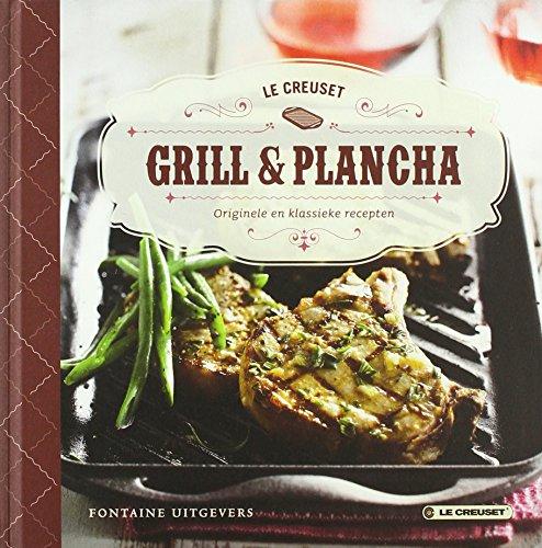 9789059564817: Grill en plancha - le creuset: originele en klassieke recepten