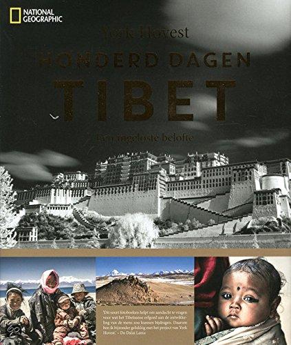 9789059566088: Honderd dagen Tibet: een ingeloste belofte