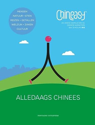 9789059566804: Chineasy : alledaags Chinees: de unieke wereld van de Chinese karakters