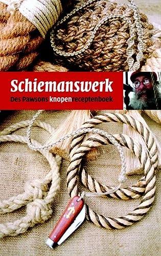 Schiemanswerk: Des Pawsons knopen receptenboek: PAWSON, DES