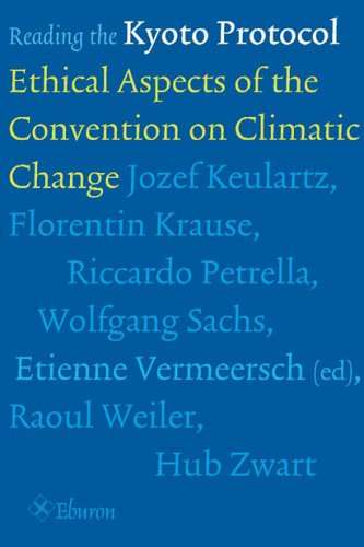Reading the Kyoto Protocol: Ethical Aspects of: Raoul Weiler, Florentin