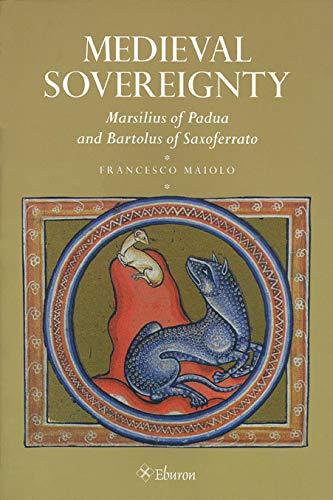 9789059720817: Medieval Sovereignty: Marsilius of Padua and Bartolus of Saxoferrato