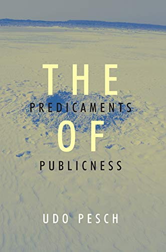 9789059720824: The Predicaments of Publicness: An Inquiry into the Conceptual Ambiguity of Public Administration