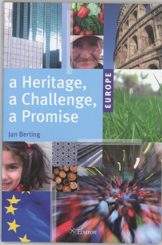 Europe: A Heritage, a Challenge, a Promise: Berting, Jan