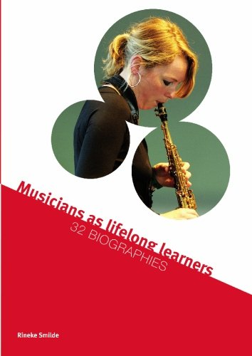 9789059723009: Musicians as lifelong learners: 32 Biographies: Volume 1