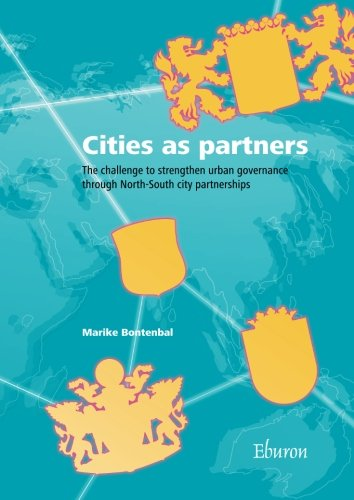 9789059723139: Cities as partners: The challenge to strengthen urban governance through North-South city partnerships
