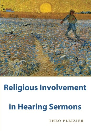 9789059723757: Religious Involvement in Hearing Sermons: A Grounded Theory Study in Empirical Theology and Homiletics