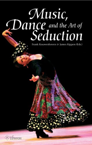 9789059725263: Music, Dance and the Art of Seduction