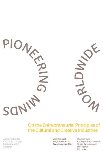 9789059726192: Pioneering Minds Worldwide: On the Entrepreneurial Principles of the Cultural and Creative Industries