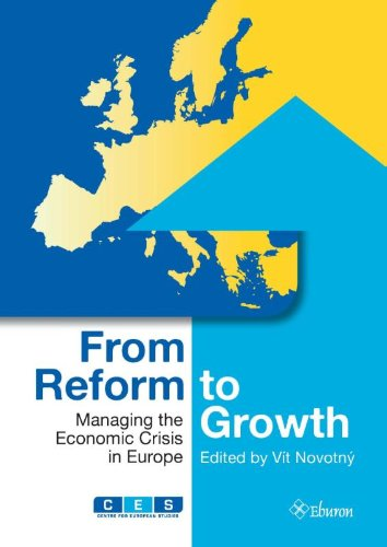 9789059727519: From Reform to Growth - Managing the Economic Crisis in Europe