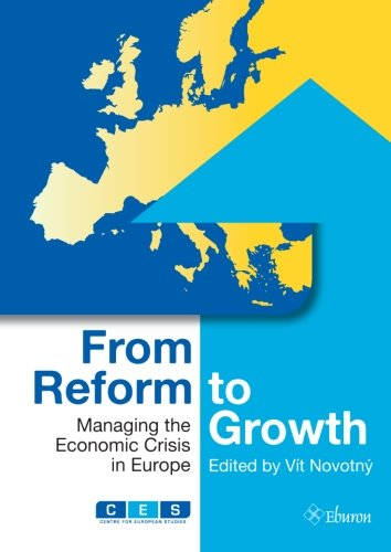 9789059727809: From Reform to Growth: Managing the Economic Crisis in Europe