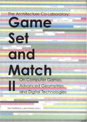 9789059730366: Game Set And Match II. On Computer Games, Advanced Geometries, and Digital Technologies (No. 2)