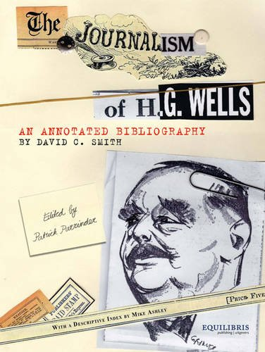 9789059760158: The Journalism of H. G. Wells: An Annotated Bibliography