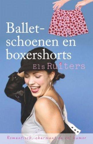 9789059774148: Balletschoenen en boxershorts / druk 1
