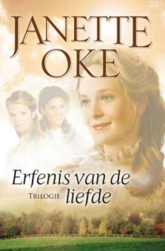 Erfenis van de liefde: trilogie de sterke: Oke, Janette