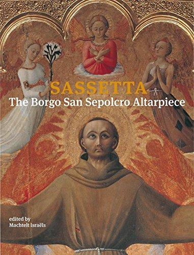 9789059970724: Sassetta, The Borgo San Sepolcro Altarpiece