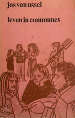 9789060014011: Leven in communes: Verslag van een empirisch onderzoek naar communes in Nederland (Leven en welzijn) (Dutch Edition)