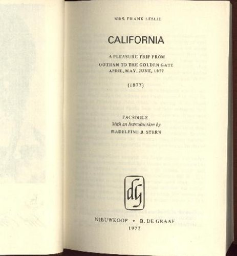 California: A Pleasure Trip: From Gotham to the Golden Gate, 1887 (Hardback): Frank Leslie