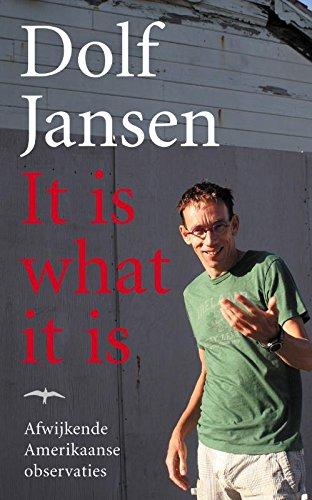 It is what it is (Dutch Edition) - Jansen, Dolf