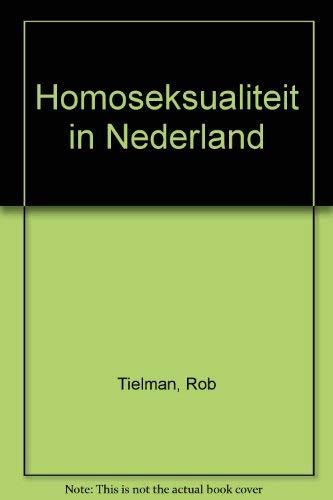 9789060094037: Homoseksualiteit in Nederland: Studie van een emancipatiebeweging (Dutch Edition)