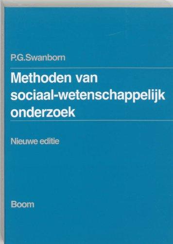 Methoden van sociaal-wetenschappelijk onderzoek.: Swanborn, P.G.