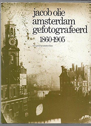 9789060122204: Amsterdam gefotografeerd 1860-1905